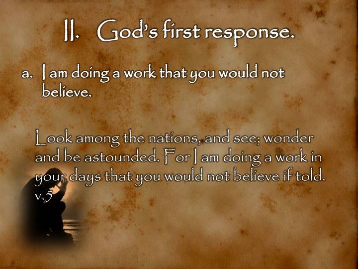 God's first response