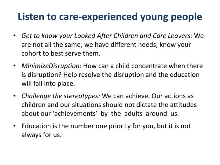 Listen to care-experienced young people