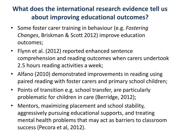 What does the international research evidence tell us about improving educational outcomes?