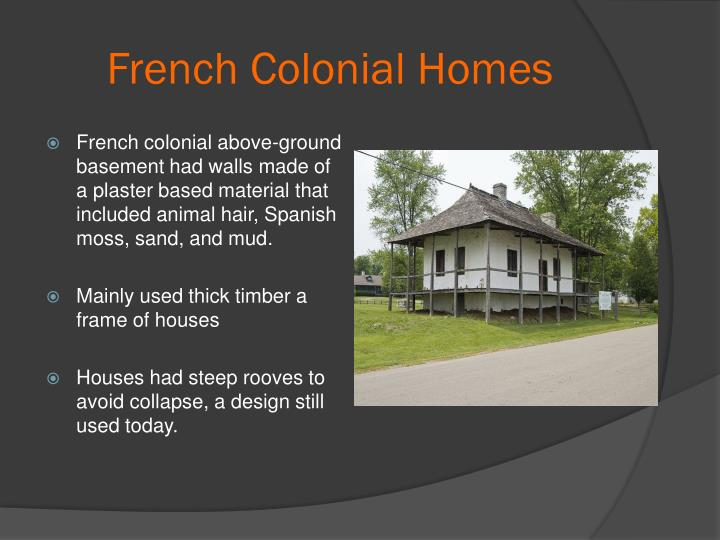 French Colonial Homes