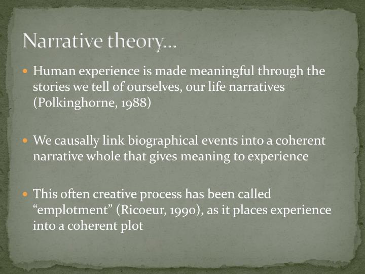 Narrative theory...