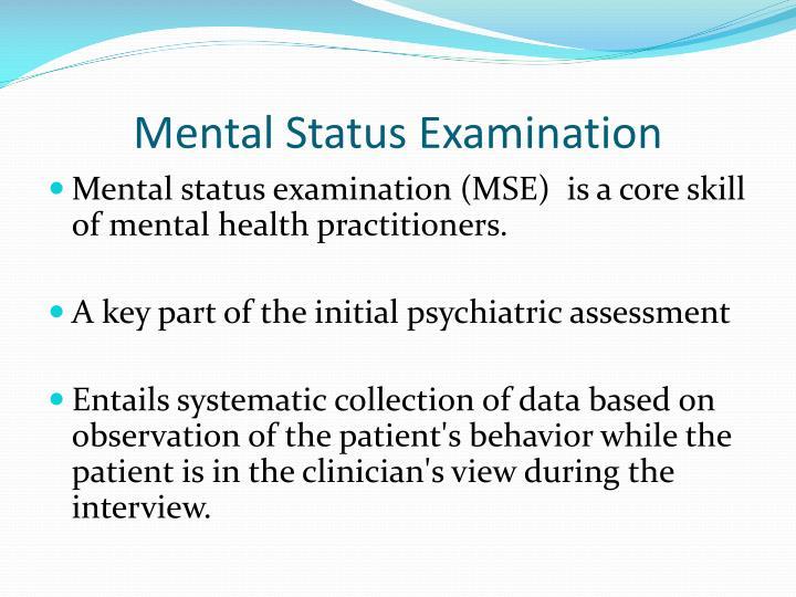 Mental Status Examination PowerPoint Presentation
