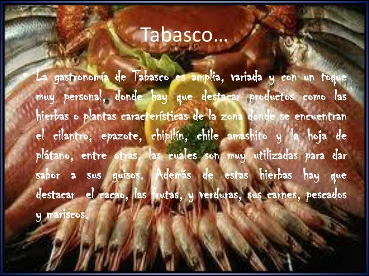Tabasco…