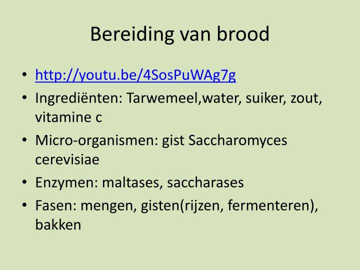 Bereiding van brood