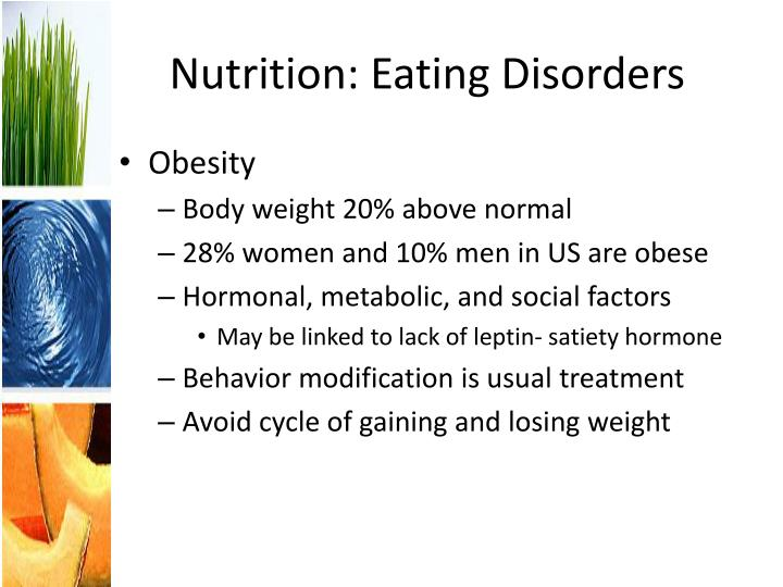 Nutrition: Eating Disorders