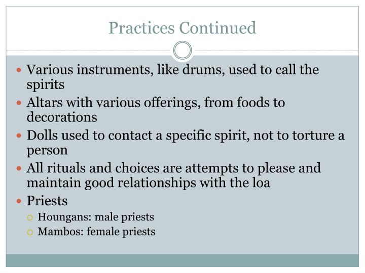 Practices Continued