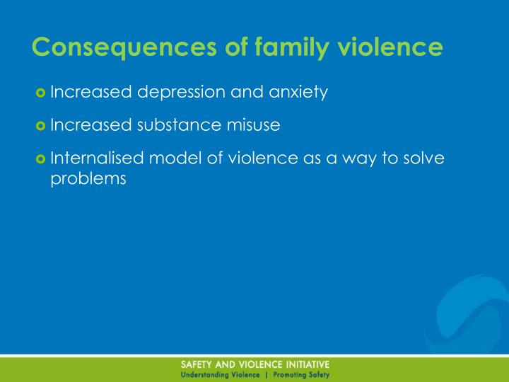 Consequences of family violence