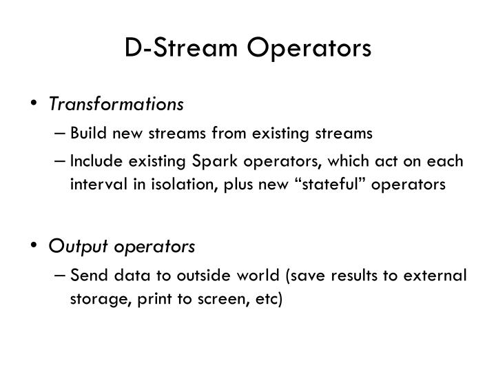 D-Stream Operators