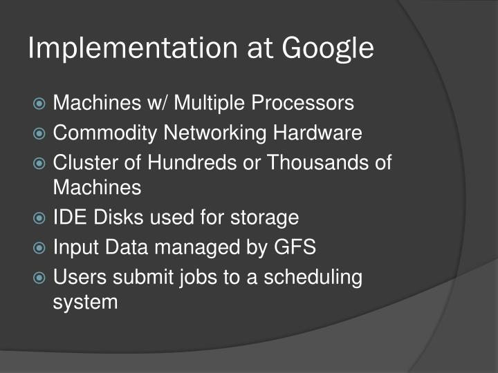 Implementation at google