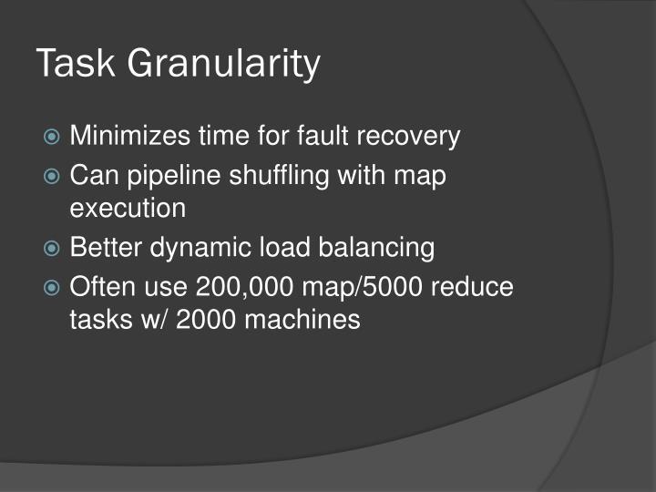 Task Granularity