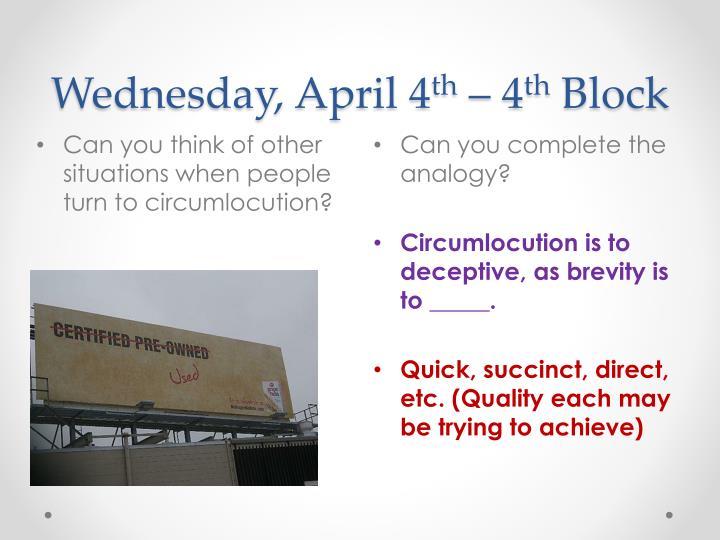 Wednesday, April 4