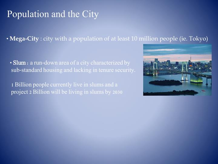 Population and the City
