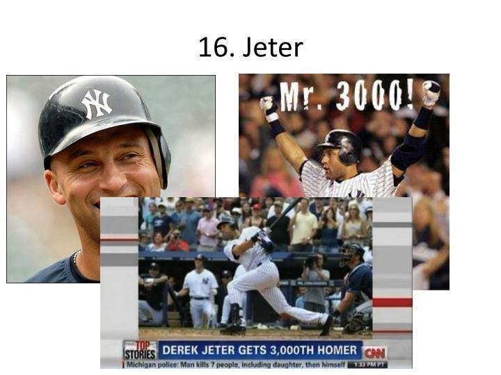 16. Jeter