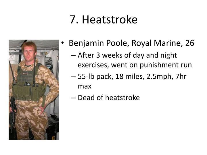 7. Heatstroke