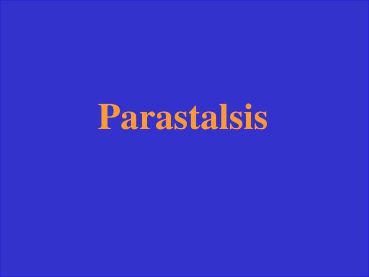 Parastalsis