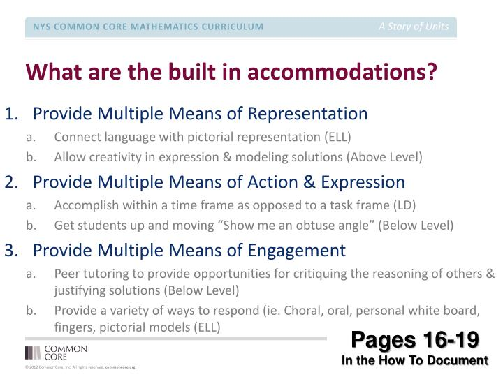 What are the built in accommodations?
