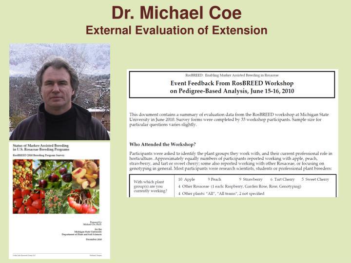 Dr. Michael Coe