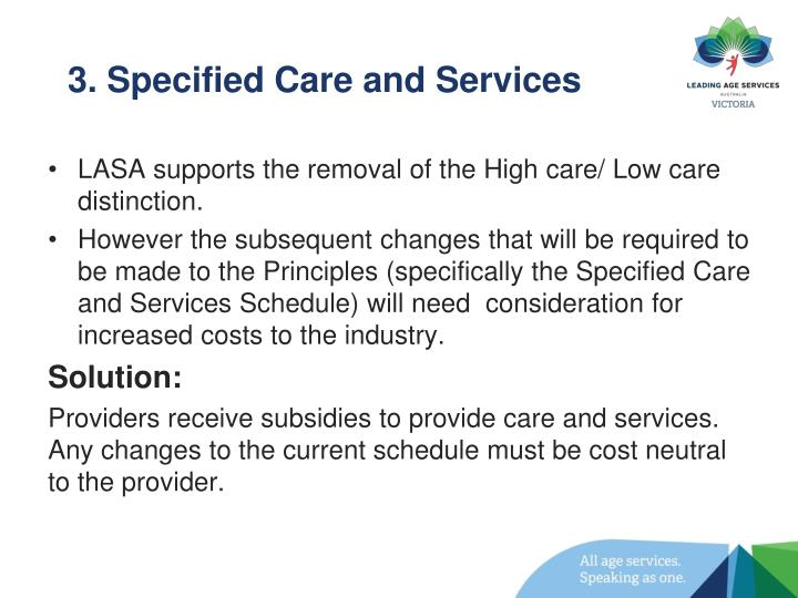 3. Specified Care and Services