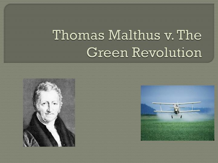 Thomas malthus v the green revolution