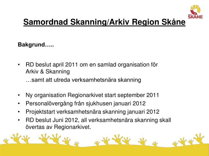 Samordnad Skanning/Arkiv Region Skåne