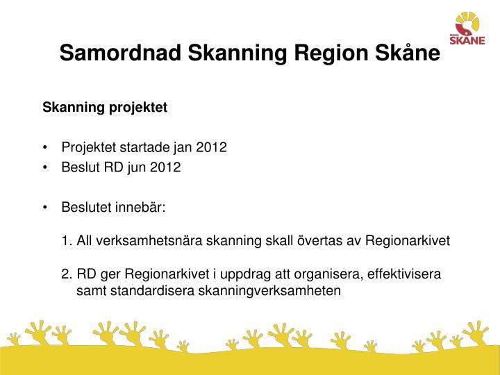 Samordnad Skanning Region Skåne