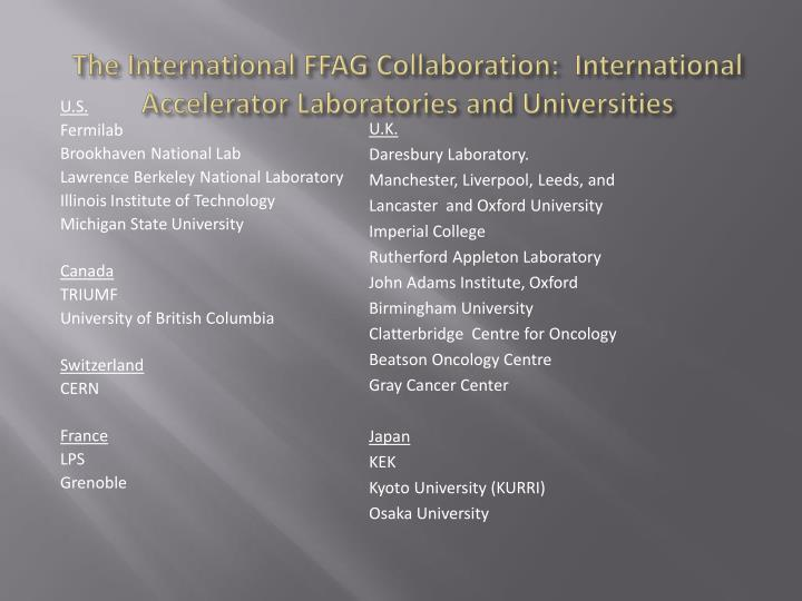 The International FFAG Collaboration:  International Accelerator Laboratories and Universities
