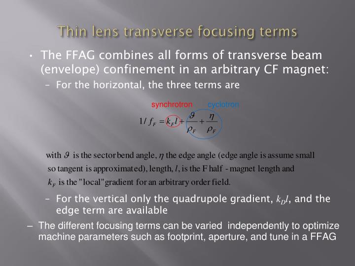 Thin lens transverse focusing terms