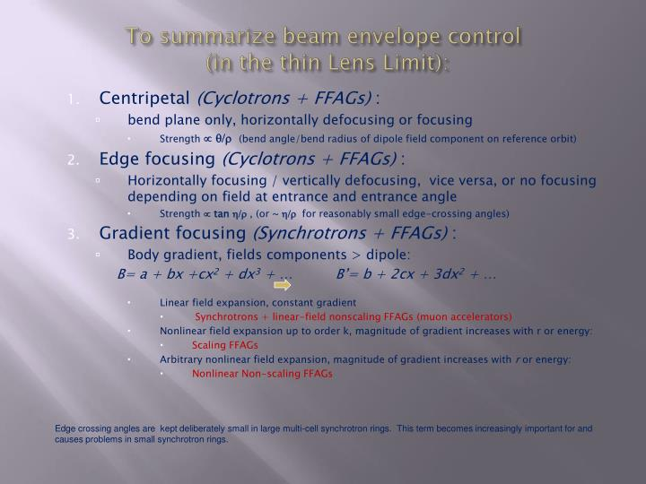 To summarize beam envelope control