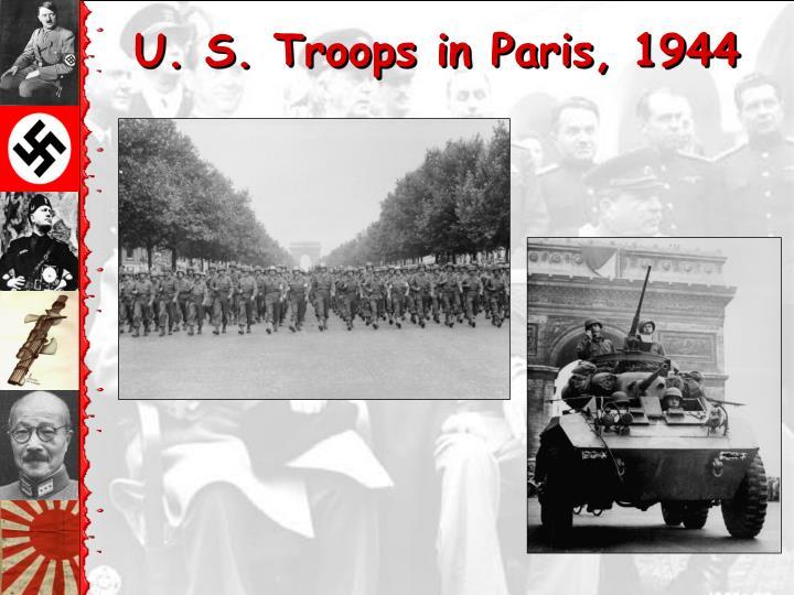 U. S. Troops in Paris, 1944
