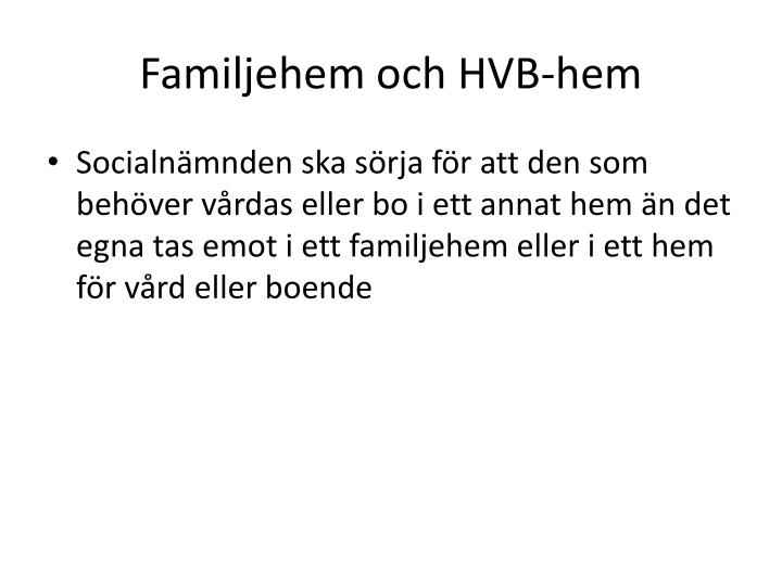 Familjehem och HVB-hem
