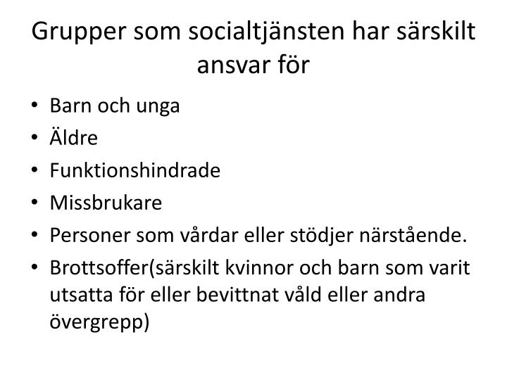 Grupper som socialtjänsten har särskilt ansvar för