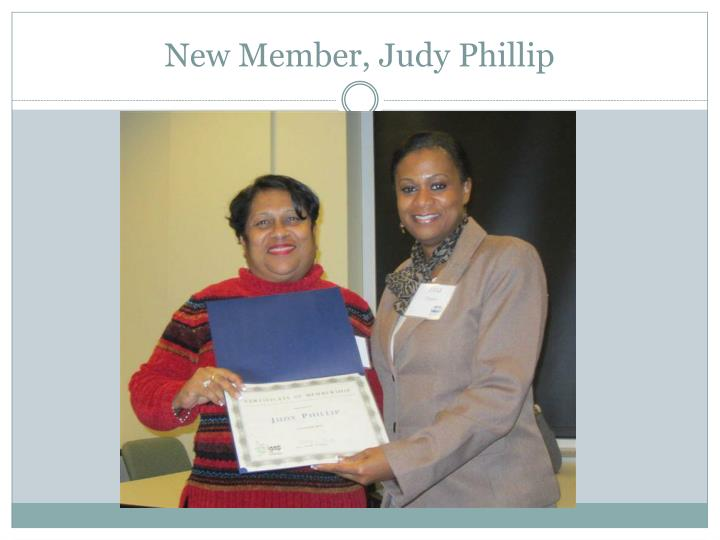 New Member, Judy Phillip
