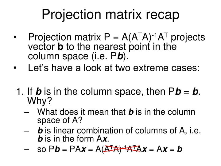 Projection matrix recap