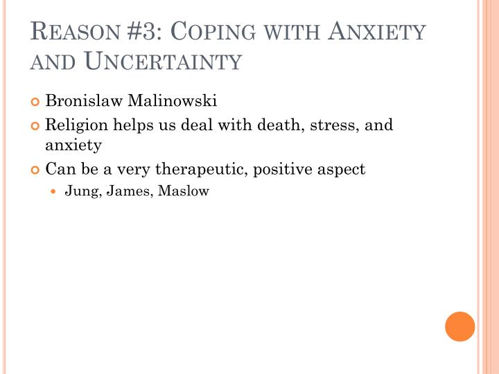 Reason #3: Coping with Anxiety and Uncertainty