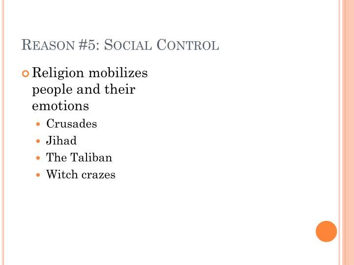 Reason #5: Social Control