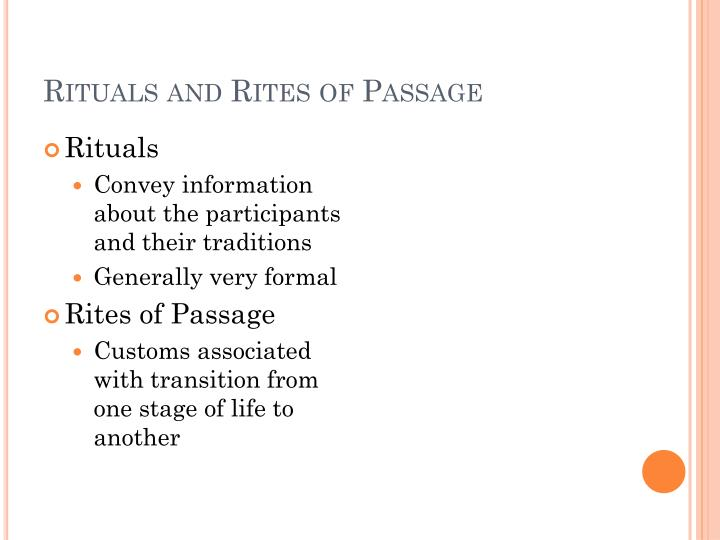 Rituals and Rites of Passage