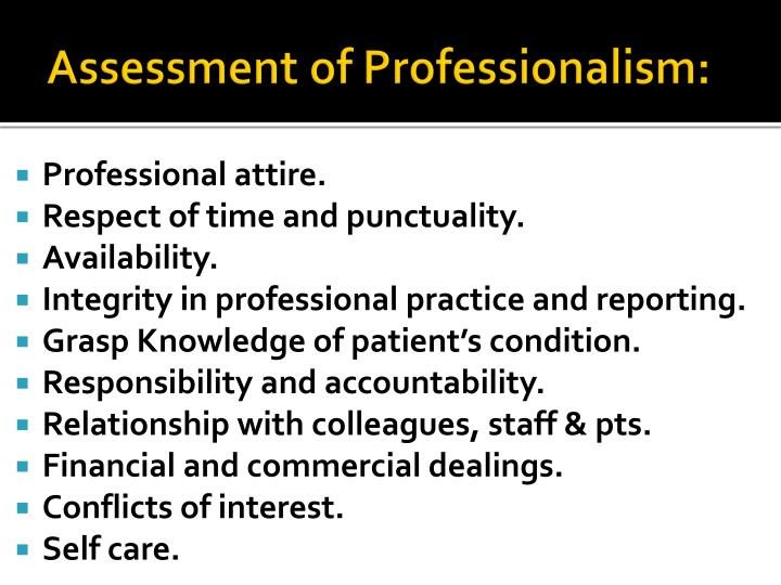 Assessment of Professionalism: