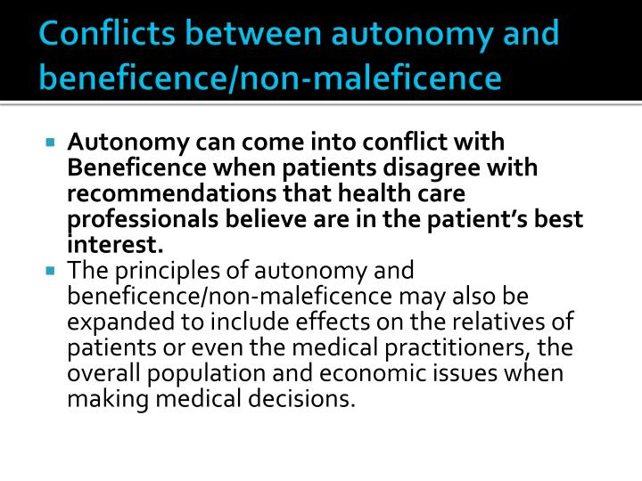 Conflicts between autonomy and beneficence/non-maleficence