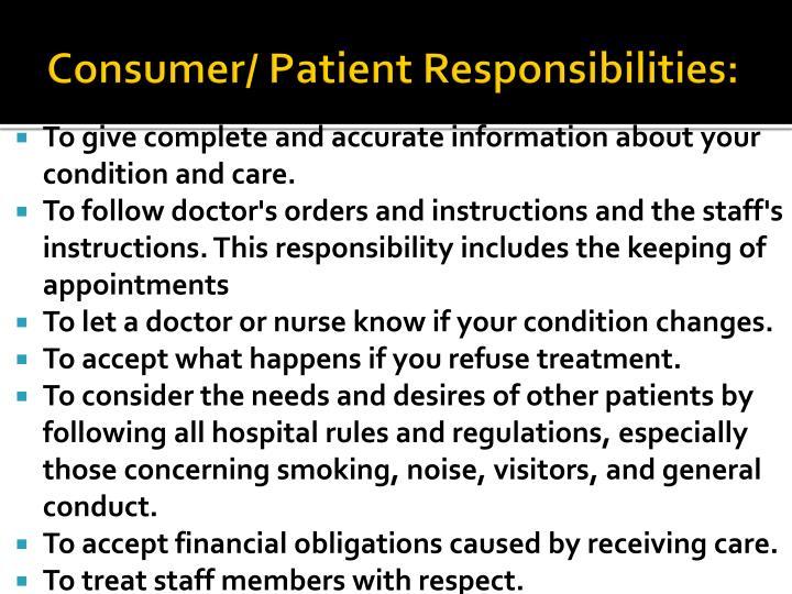 Consumer/ Patient Responsibilities:
