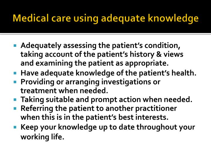 Medical care using adequate knowledge