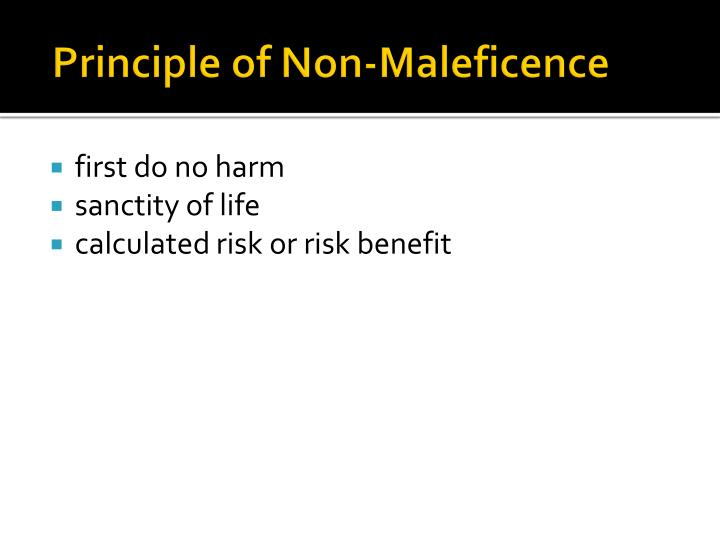 Principle of Non-Maleficence