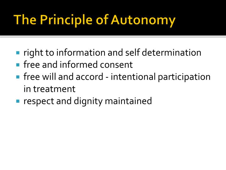 The Principle of Autonomy