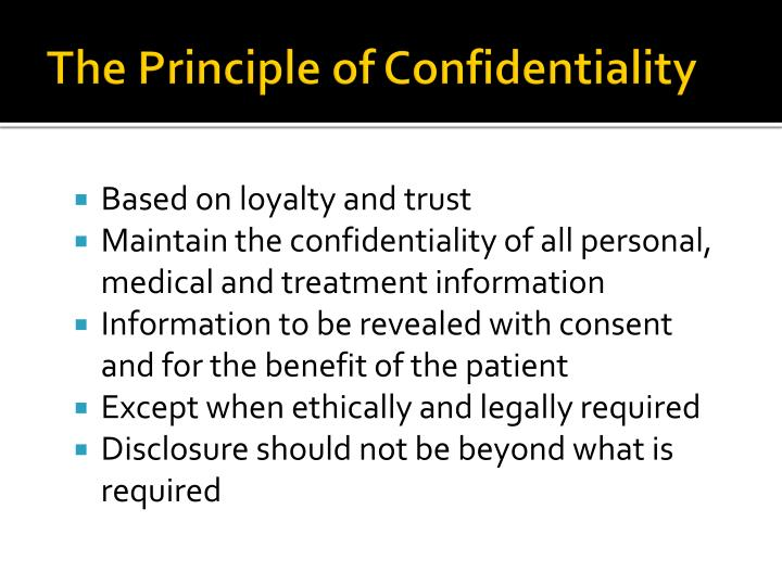 The Principle of Confidentiality