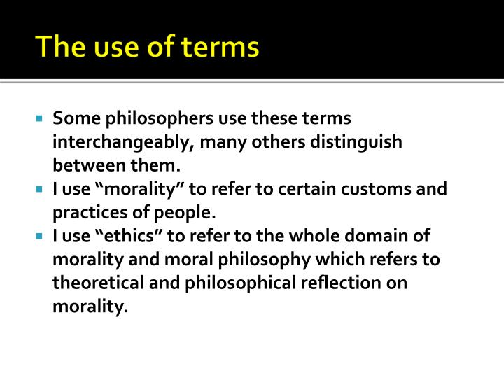 The use of terms