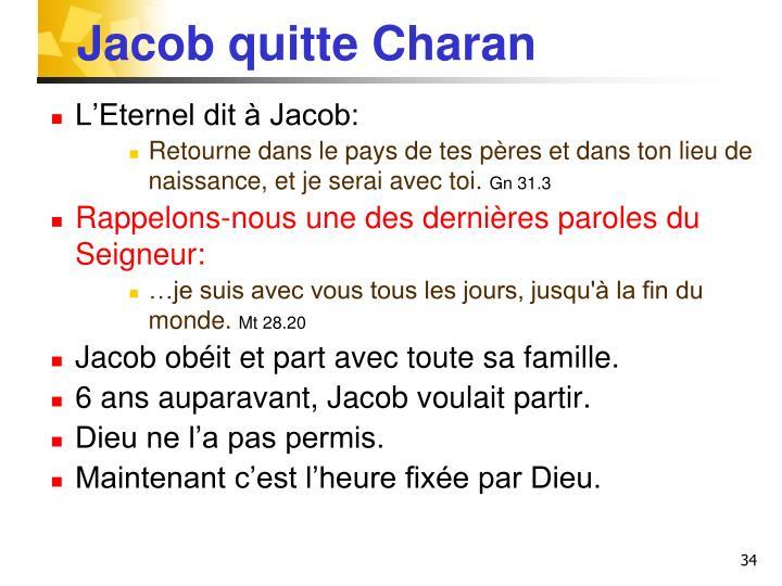 Jacob quitte