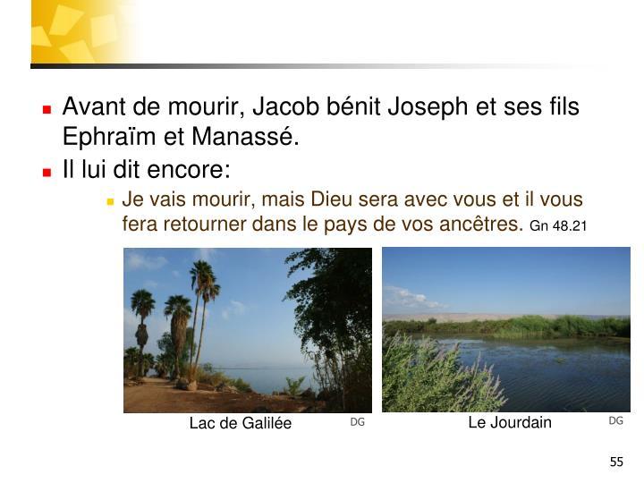 Avant de mourir, Jacob bénit Joseph et ses fils Ephraïm et Manassé.