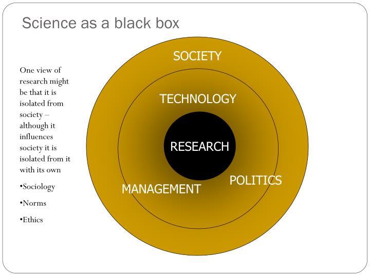 Science as a black box