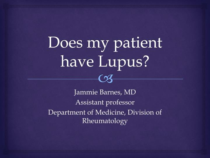 Does my patient have lupus
