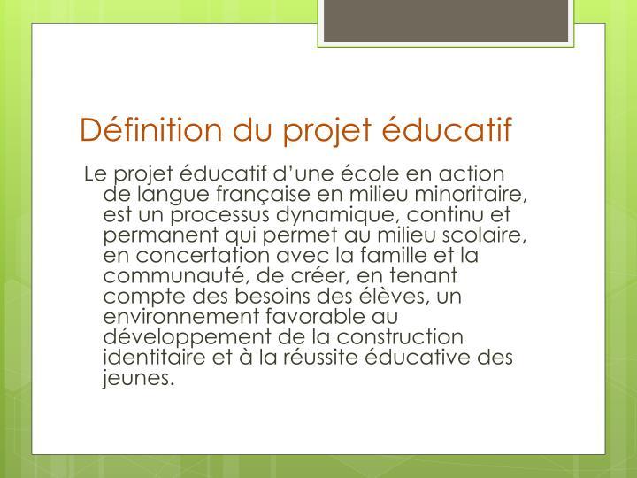 Définition du projet éducatif