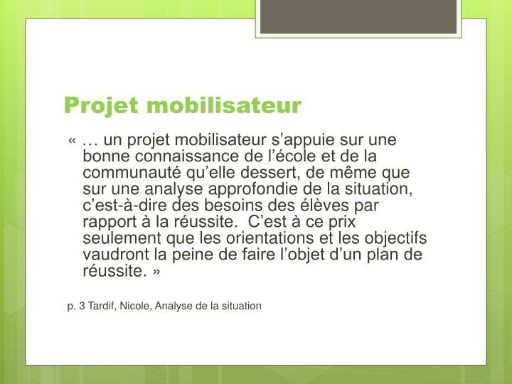 Projet mobilisateur